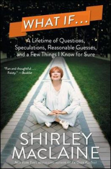 What If... av Shirley MacLaine (Heftet)
