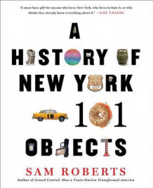 A History of New York in 101 Objects av Professor Sam Roberts (Heftet)