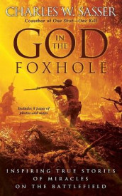 God in the Foxhole av Charles W Sasser (Heftet)