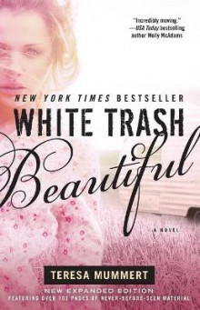 White Trash Beautiful av Teresa Mummert (Heftet)