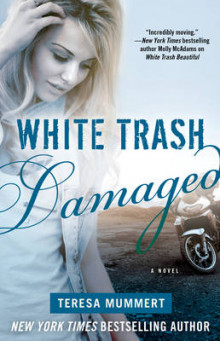 White Trash Damaged av Teresa Mummert (Heftet)
