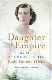 Daughter of Empire av Lady Pamela Hicks (Heftet)