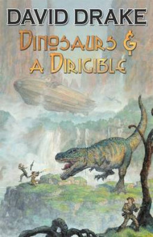Dinosaurs and a Dirigible av David Drake (Heftet)