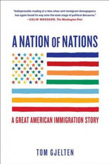 A Nation of Nations av Tom Gjelten (Heftet)