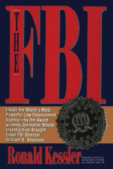 The FBI av Ronald Kessler (Heftet)