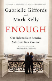 Enough av Gabrielle Giffords og Mark Kelly (Innbundet)