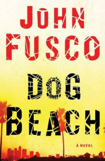 Dog Beach av John Fusco (Innbundet)