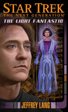 Star Trek: The Next Generation: The Light Fantastic av Jeffrey Lang (Heftet)