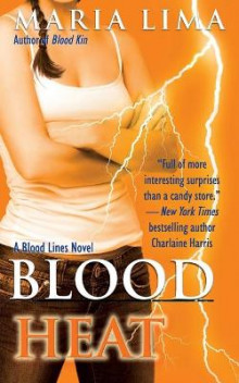 Blood Heat av Maria Lima (Heftet)
