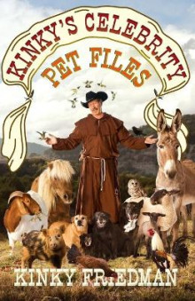 Kinky's Celebrity Pet Files av Kinky Friedman (Heftet)