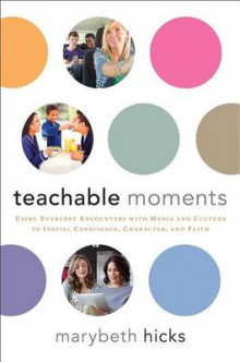 Teachable Moments av Marybeth Hicks (Heftet)