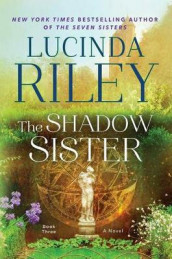 The Shadow Sister av Lucinda Riley (Innbundet)
