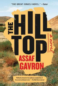 The Hilltop av Assaf Gavron (Heftet)