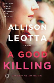A Good Killing av Allison Leotta (Heftet)