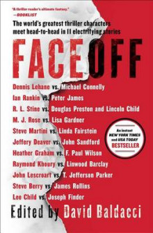 Faceoff av Lee Child, Michael Connelly, John Sandford, Lisa Gardner, Dennis Lehane, Steve Berry, Jeffery Deaver, Douglas Preston og Lincoln Child (Heftet)