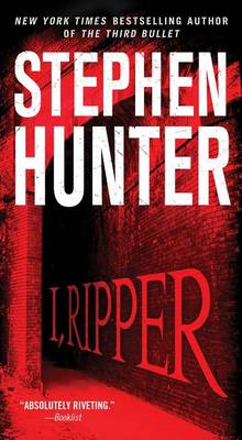I, Ripper av Stephen Hunter (Heftet)