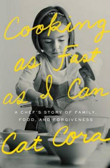 Cooking As Fast As I Can: A Chef's Story of Family, Food, and Forgiveness av Cat Cora (Innbundet)