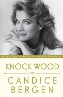 Knock Wood av Candice Bergen (Heftet)