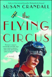 The Flying Circus av Susan Crandall (Heftet)
