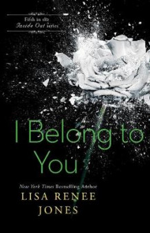 I Belong to You av Lisa Renee Jones (Heftet)