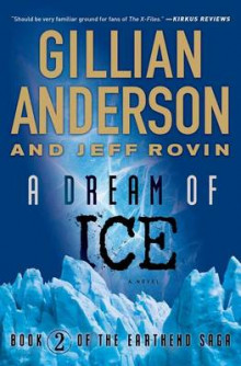 A Dream of Ice av Gillian Anderson og Jeff Rovin (Heftet)