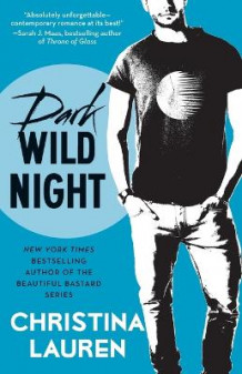 Dark Wild Night av Christina Lauren (Heftet)