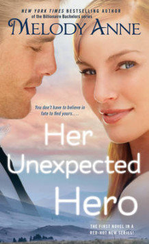 Her Unexpected Hero av Melody Anne (Heftet)