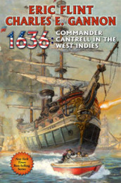 1636: Commander Cantrell in the West Indies av Eric Flint og Charles E Gannon (Heftet)