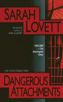 Dangerous Attachments av Sarah Lovett (Heftet)