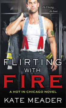 Flirting with Fire av Kate Meader (Heftet)