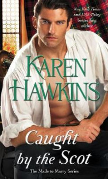 Caught by the Scot av Karen Hawkins (Heftet)