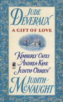 A Gift of Love av Judith McNaught, Jude Deveraux, Andrea Kane, Judith O'Brien og Kimberly Cates (Heftet)