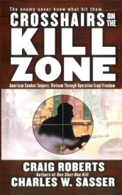 Crosshairs on the Kill Zone av Craig Roberts og Charles W Sasser (Heftet)