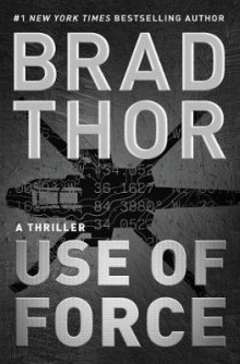 Use of Force av Brad Thor (Innbundet)