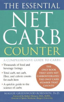 The Essential Net Carb Counter av PH D Maggie Greenwood-Robinson (Heftet)