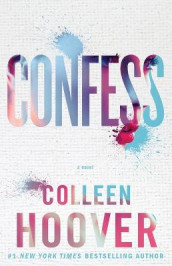Confess: A Novel av Colleen Hoover (Heftet)
