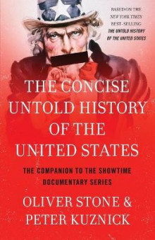 The Concise Untold History of the United States av Oliver Stone (Heftet)