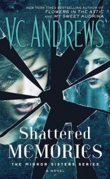 Shattered Memories av V C Andrews (Heftet)