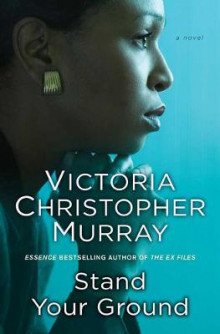 Stand Your Ground av Victoria Christopher Murray (Heftet)