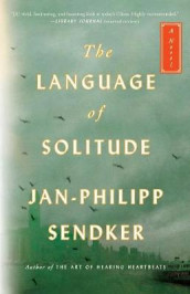 The Language of Solitude av Jan-Philipp Sendker (Heftet)