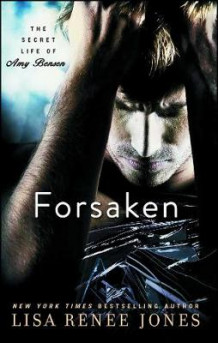 Forsaken av Lisa Renee Jones (Heftet)