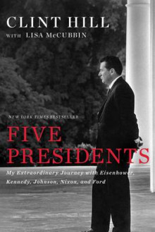 Five Presidents av Clint Hill og Lisa McCubbin (Innbundet)