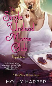 The Single Undead Moms Club av Molly Harper (Heftet)
