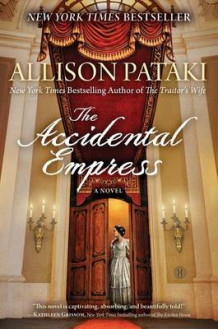Accidental Empress av Allison Pataki (Heftet)