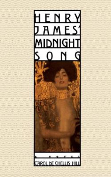 Henry James' Midnight Song av Carol Dechellis Hill (Heftet)