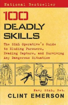 100 Deadly Skills av Clint Emerson (Heftet)