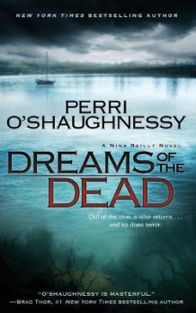 Dreams of the Dead av Perri O'Shaughnessy (Heftet)