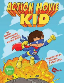Action Movie Kid: Part 1 av Daniel Hashimoto og Mandy Richardville (Innbundet)