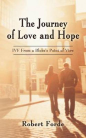 The Journey of Love and Hope av Robert Forde (Heftet)