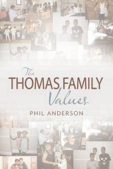 The Thomas Family Values av Phil Anderson (Heftet)